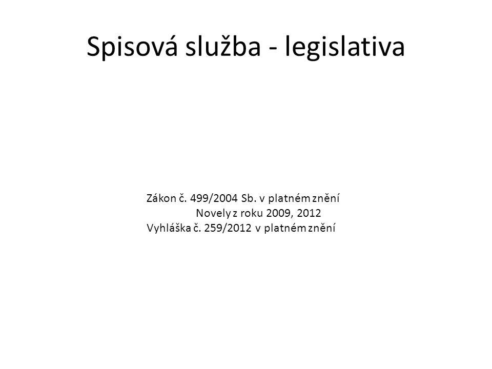 Spisová služba - legislativa