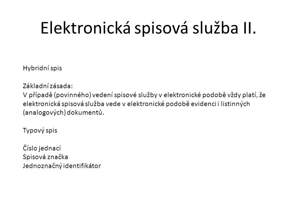 Elektronická spisová služba II.