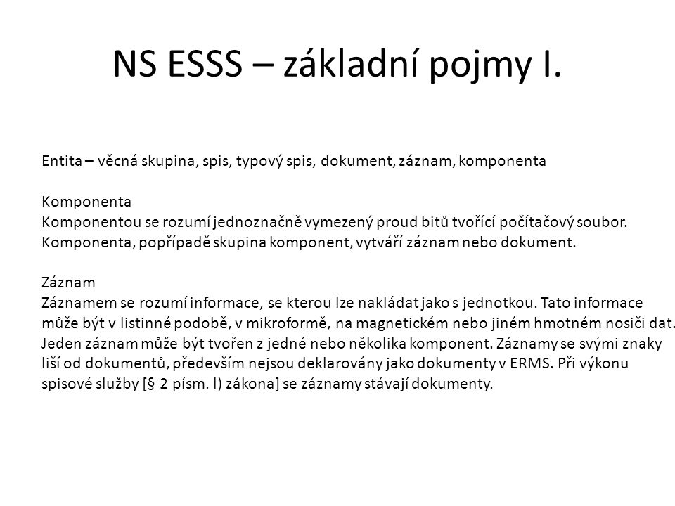 NS ESSS – základní pojmy I.