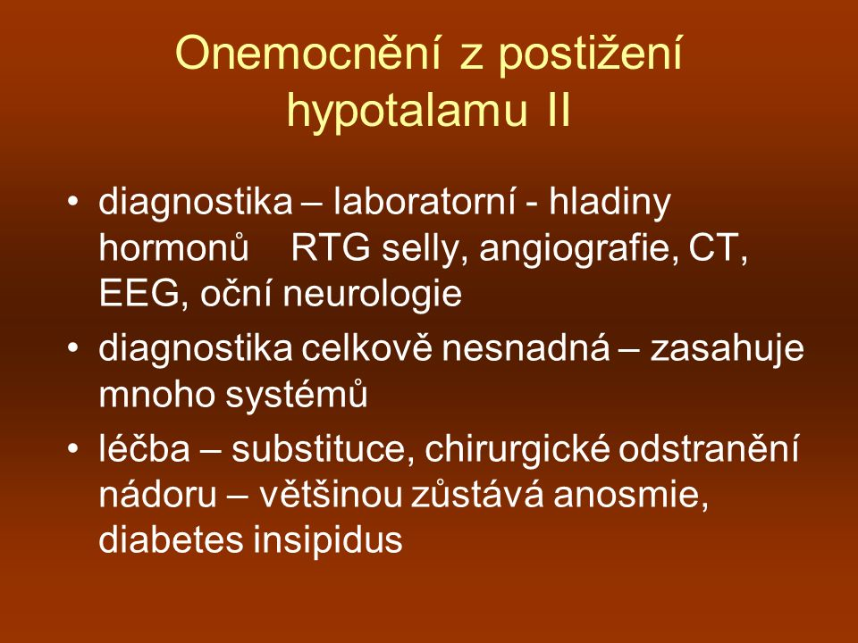 Onemocnění z postižení hypotalamu II