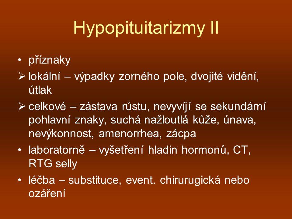 Hypopituitarizmy II příznaky