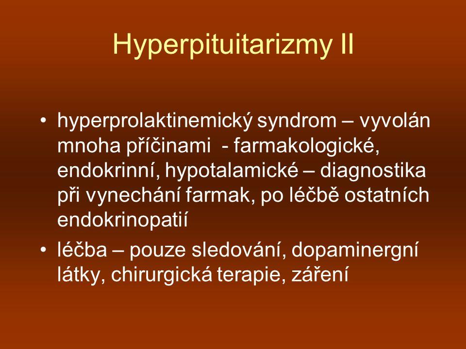Hyperpituitarizmy II