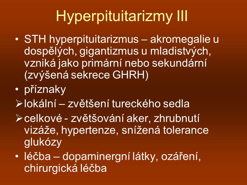 Hyperpituitarizmy III