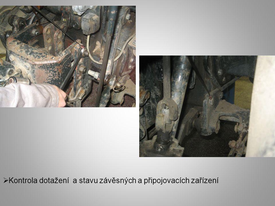 Kontrola dotažení a stavu závěsných a připojovacích zařízení