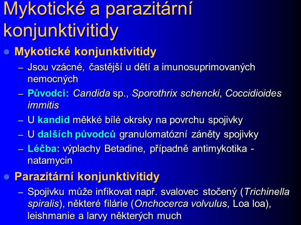 Mykotické a parazitární konjunktivitidy