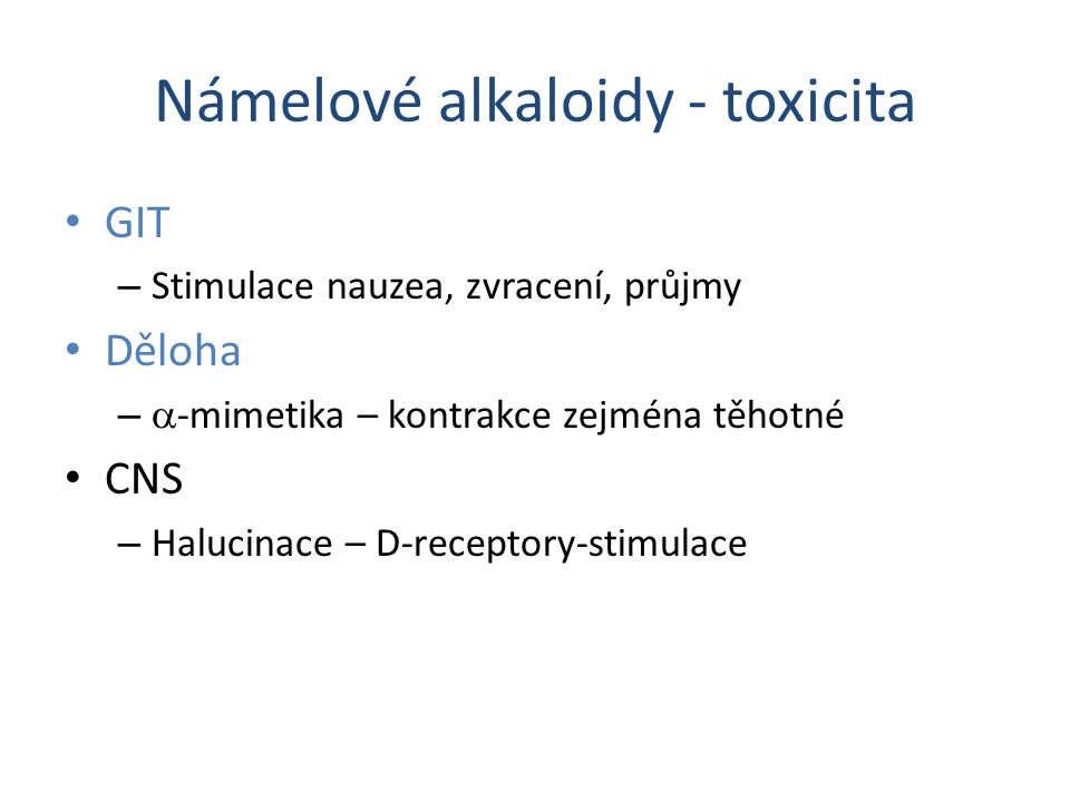 Námelové alkaloidy - toxicita