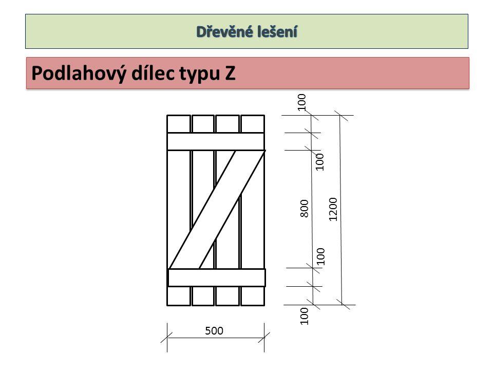 Dřevěné lešení Podlahový dílec typu Z 100 100 800 1200 100 100 500