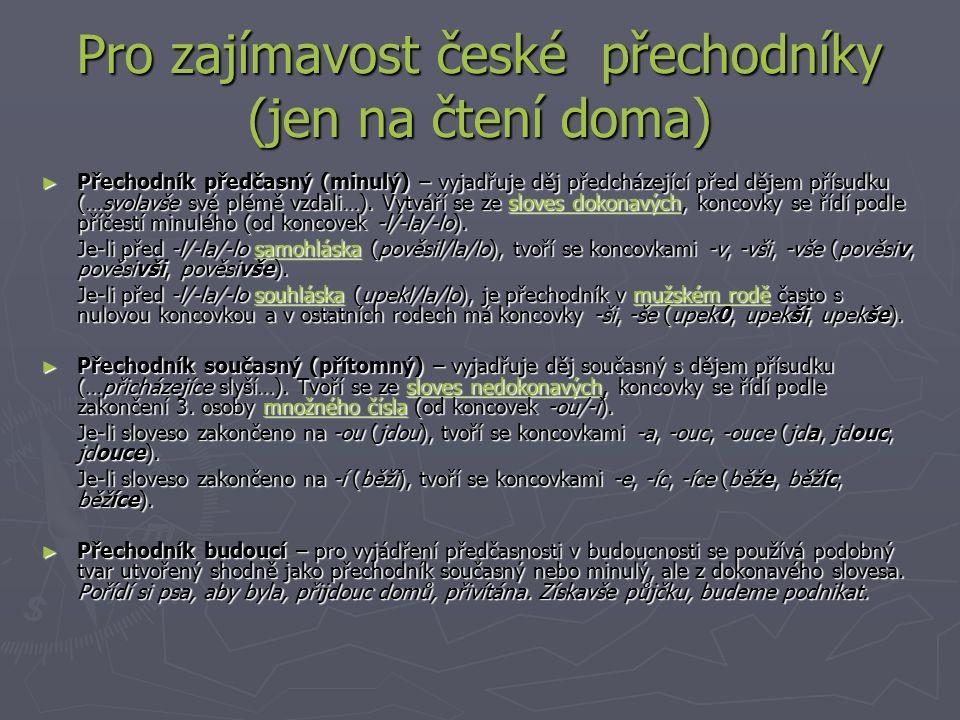 Pro zajímavost české přechodníky (jen na čtení doma)