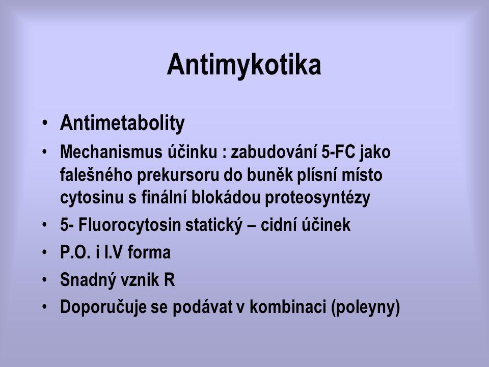 Antimykotika Antimetabolity