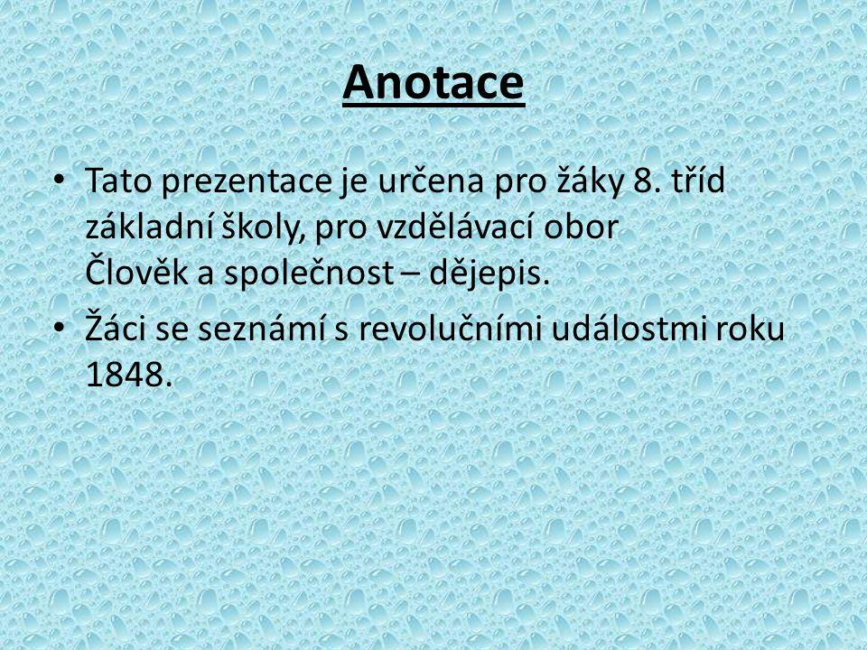 Anotace Tato prezentace je určena pro žáky 8. tříd základní školy, pro vzdělávací obor Člověk a společnost – dějepis.