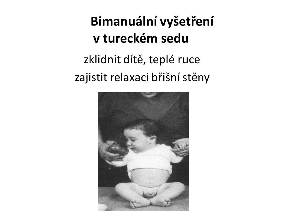 Bimanuální vyšetření v tureckém sedu