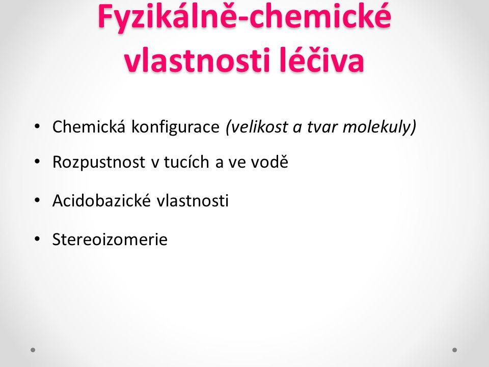 Fyzikálně-chemické vlastnosti léčiva