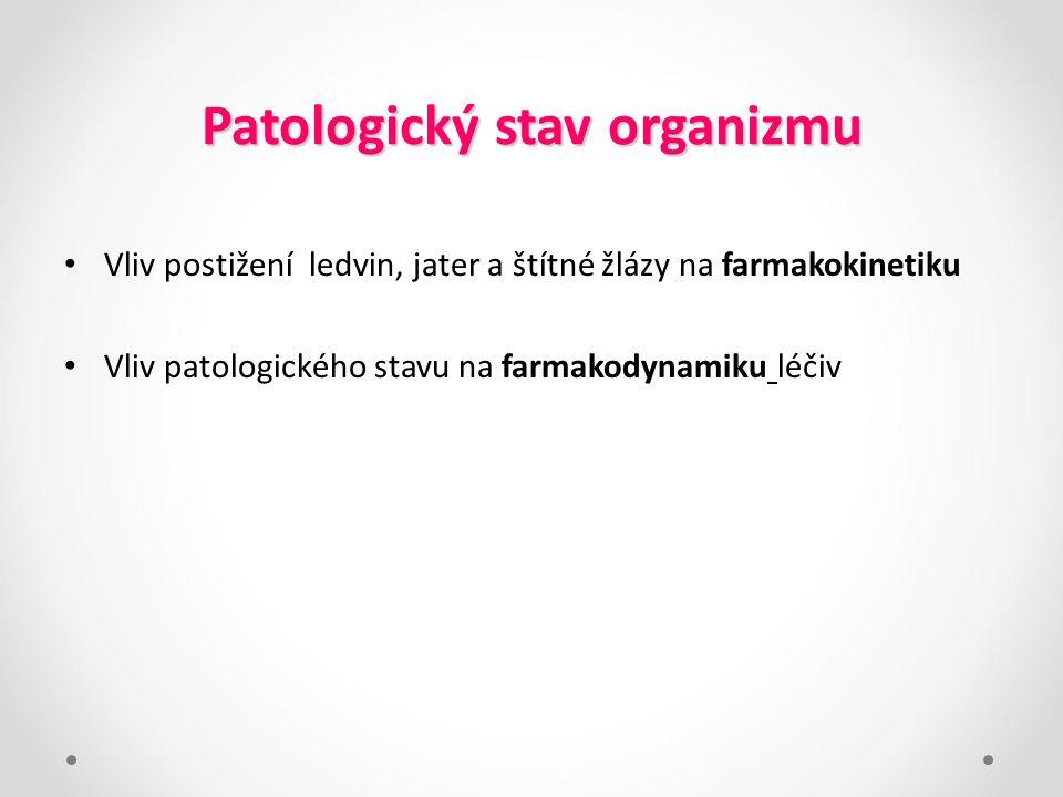 Patologický stav organizmu