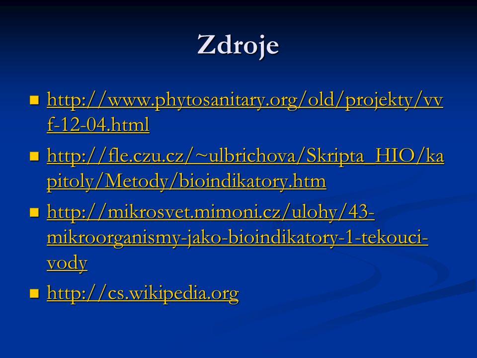 Zdroje http://www.phytosanitary.org/old/projekty/vvf-12-04.html