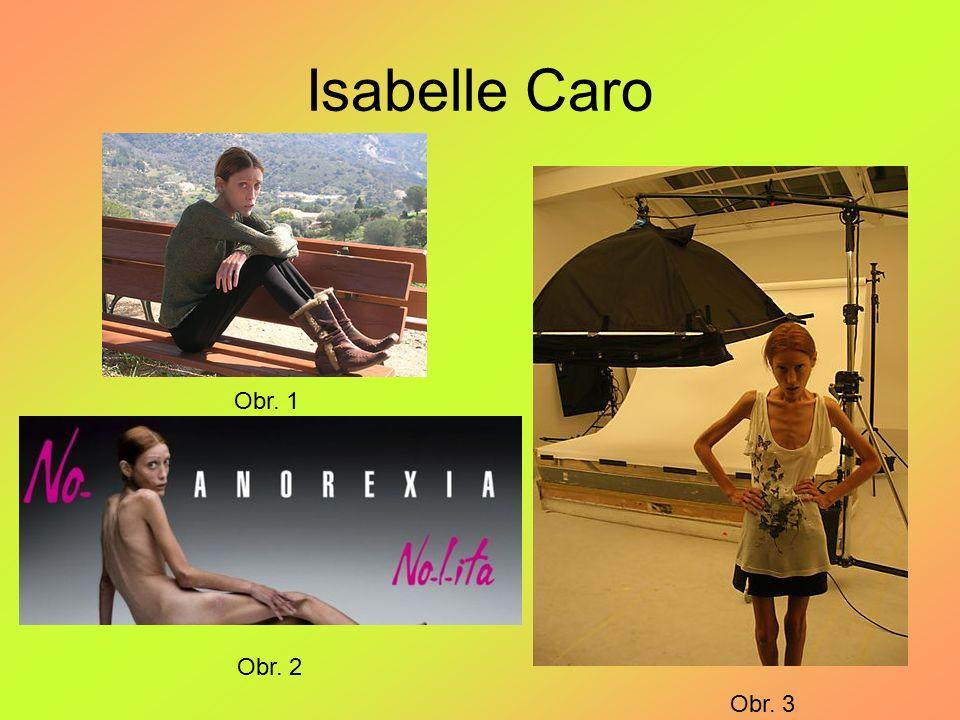 Isabelle Caro Obr. 1 Obr. 2 Obr. 3