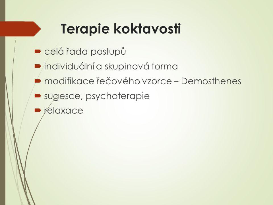 Terapie koktavosti celá řada postupů individuální a skupinová forma