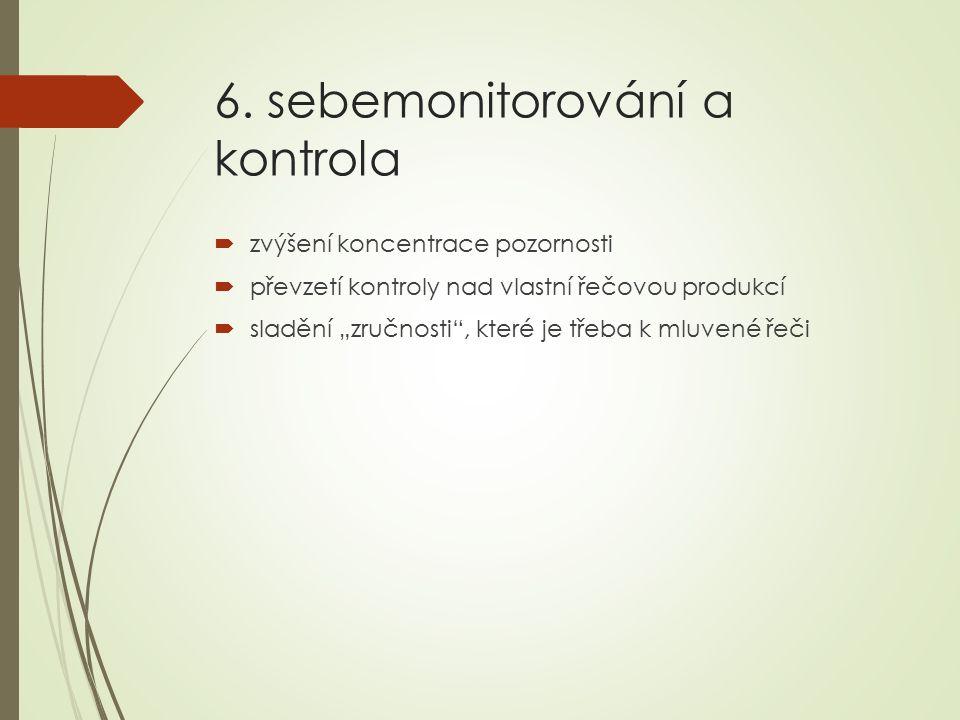 6. sebemonitorování a kontrola
