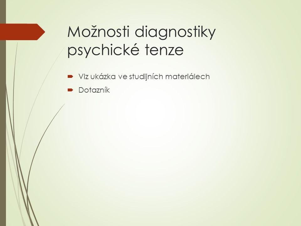 Možnosti diagnostiky psychické tenze
