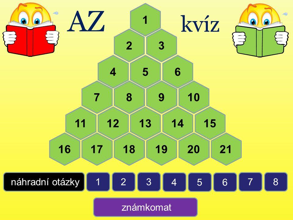 AZ 1. 1. 1. 1. 1. 1. 1. kvíz. 2. 2. 2. 2. 2. 2. 2. 3. 3. 3. 3. 3. 3. 3. 4. 4.