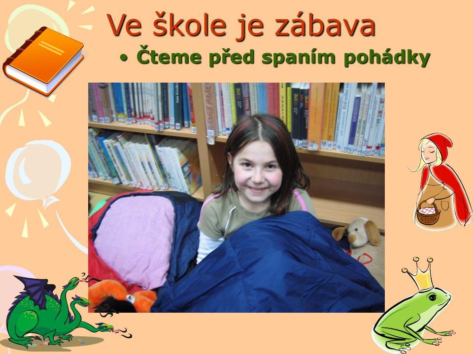 Ve škole je zábava Čteme před spaním pohádky
