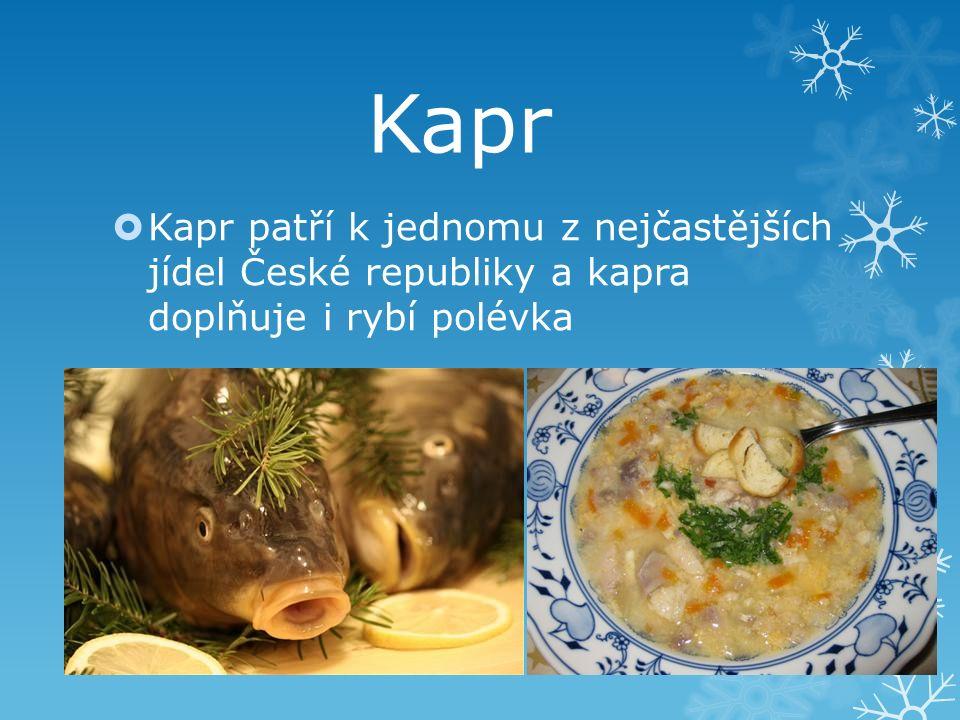 Kapr patří k jednomu z nejčastějších jídel České republiky a kapra doplňuje i rybí polévka