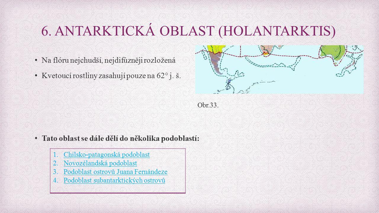 6. ANTARKTICKÁ OBLAST (HOLANTARKTIS)