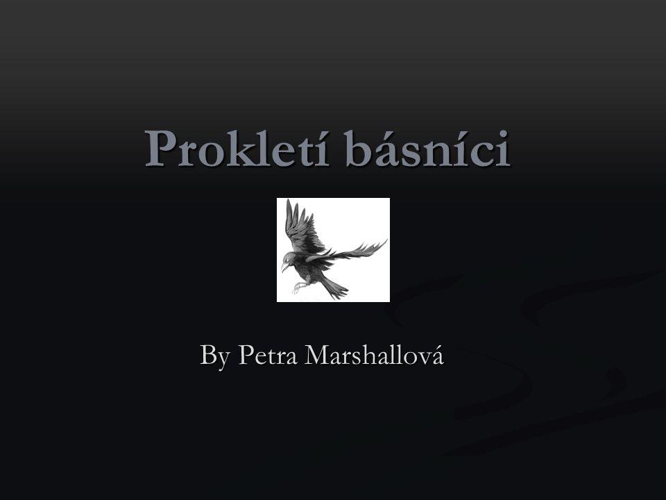 Prokletí básníci By Petra Marshallová