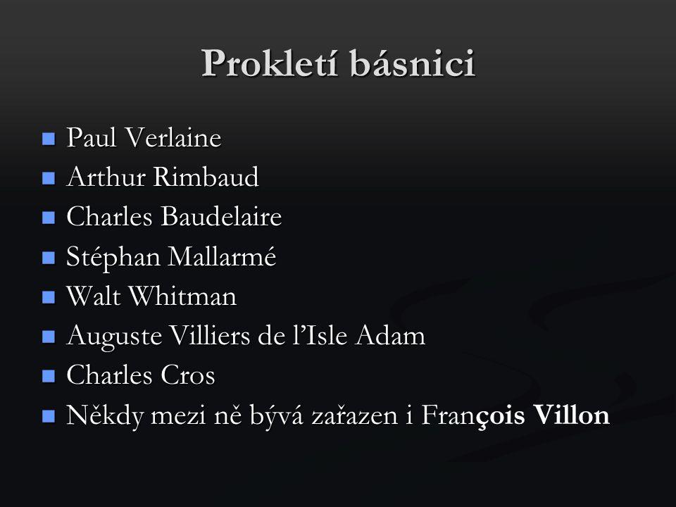 Prokletí básnici Paul Verlaine Arthur Rimbaud Charles Baudelaire