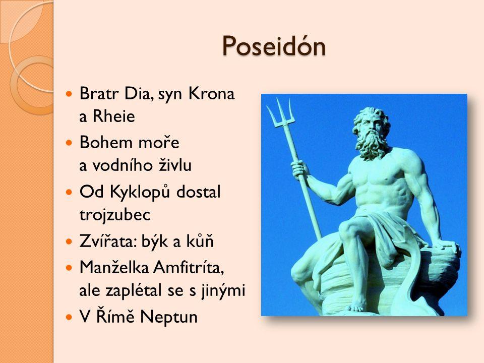 Poseidón Bratr Dia, syn Krona a Rheie Bohem moře a vodního živlu