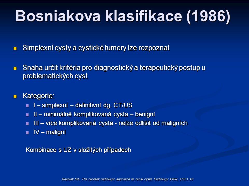 Bosniakova klasifikace (1986)