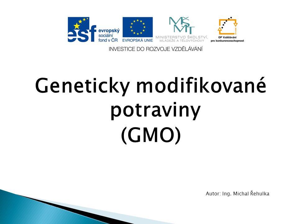 Geneticky modifikované potraviny (GMO)