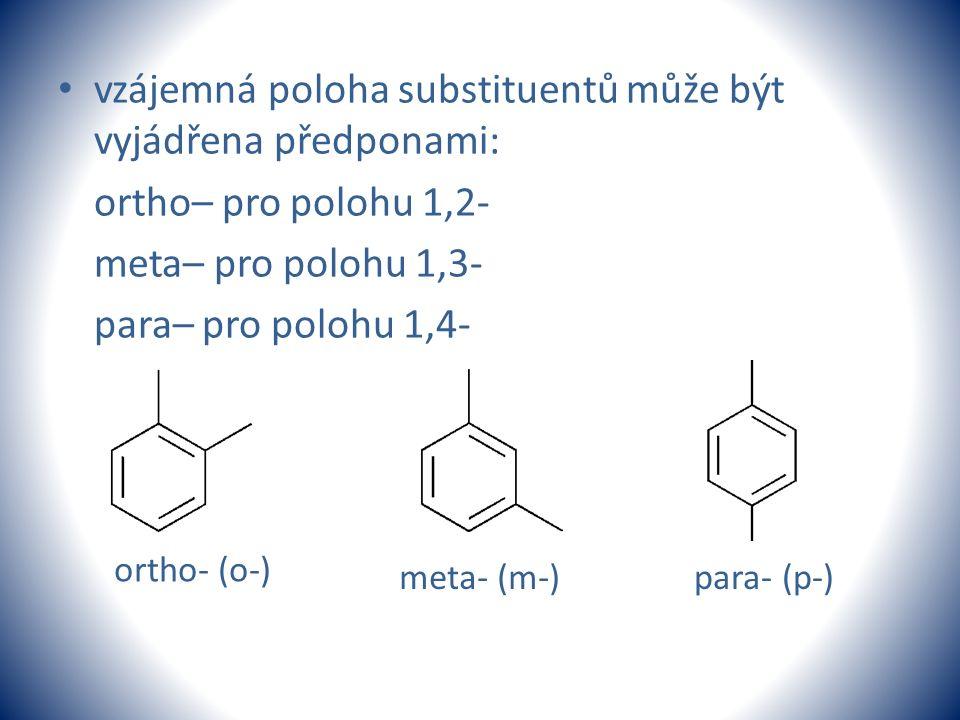 vzájemná poloha substituentů může být vyjádřena předponami: