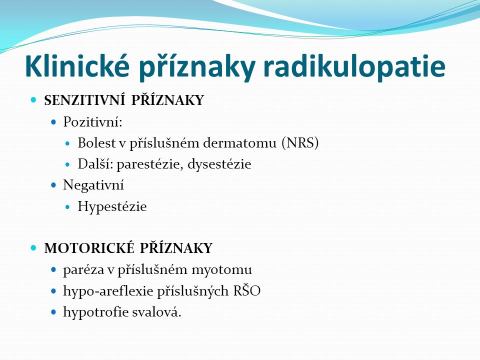 Klinické příznaky radikulopatie