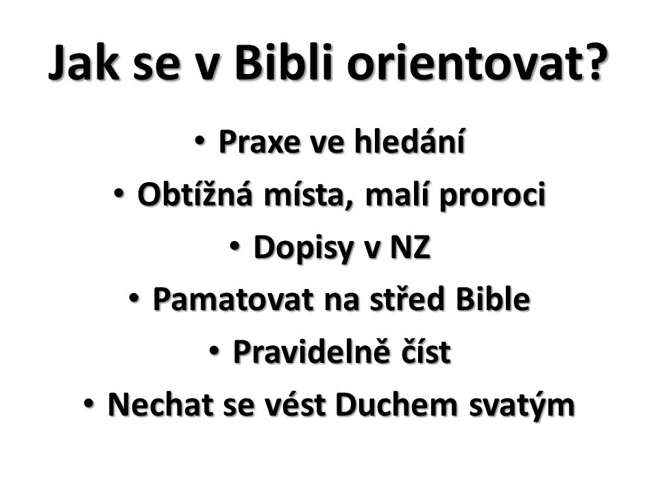 Jak se v Bibli orientovat