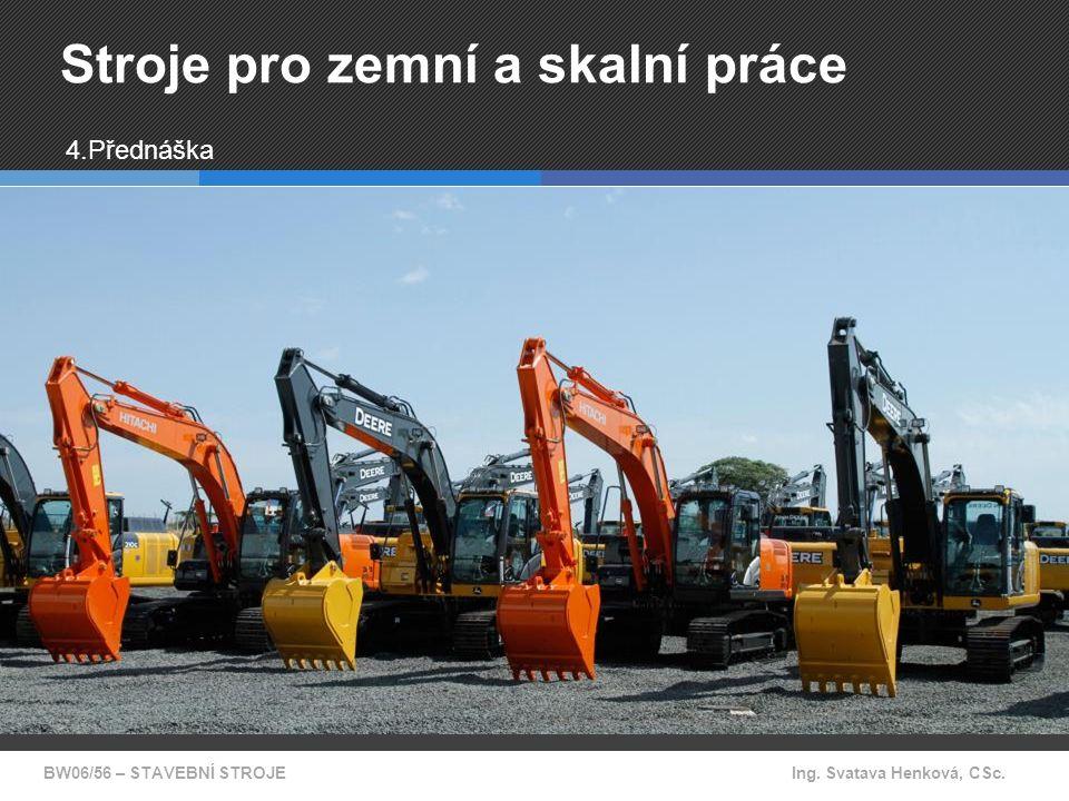 Stroje pro zemní a skalní práce