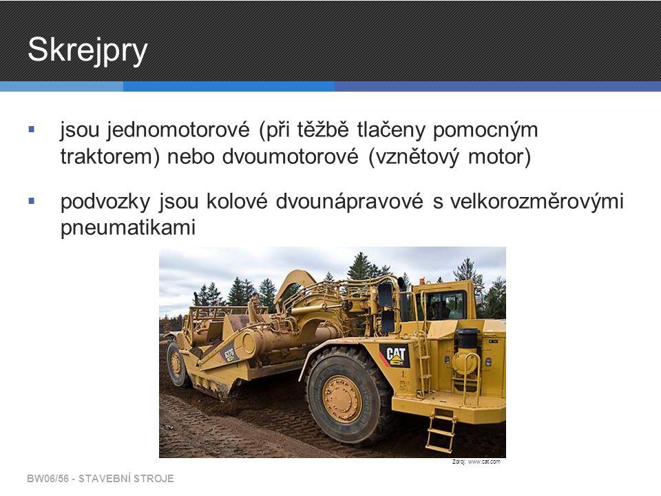 Skrejpry jsou jednomotorové (při těžbě tlačeny pomocným traktorem) nebo dvoumotorové (vznětový motor)