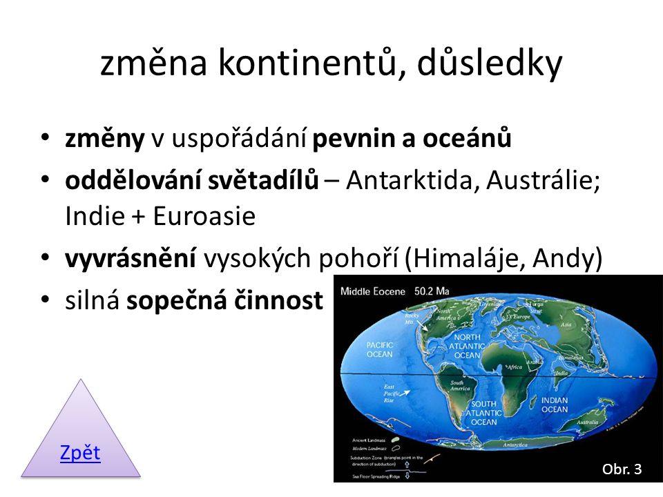 změna kontinentů, důsledky