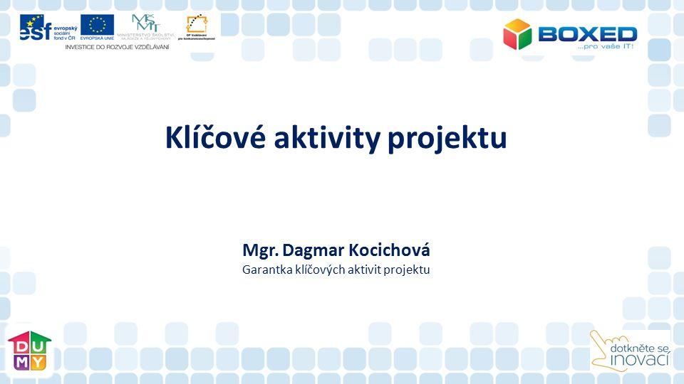 Klíčové aktivity projektu Mgr