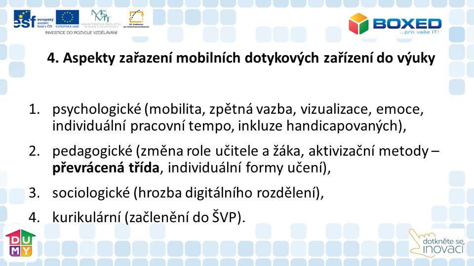 4. Aspekty zařazení mobilních dotykových zařízení do výuky