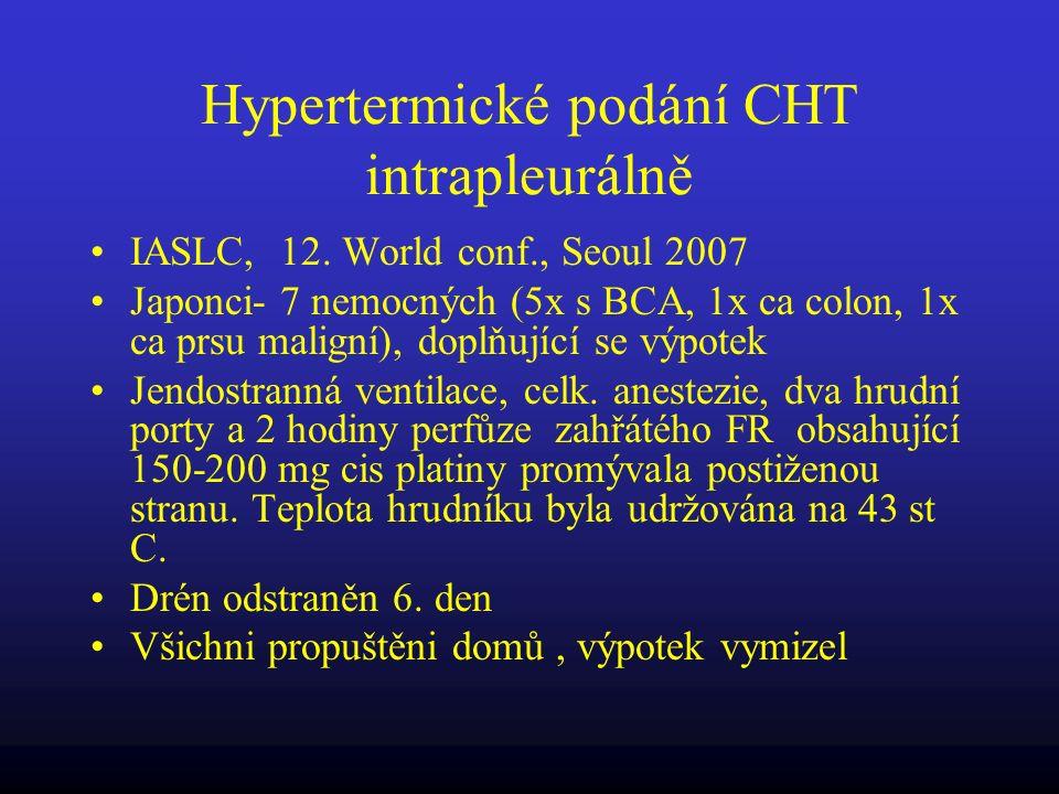 Hypertermické podání CHT intrapleurálně