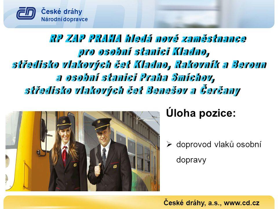 Úloha pozice: doprovod vlaků osobní dopravy České dráhy
