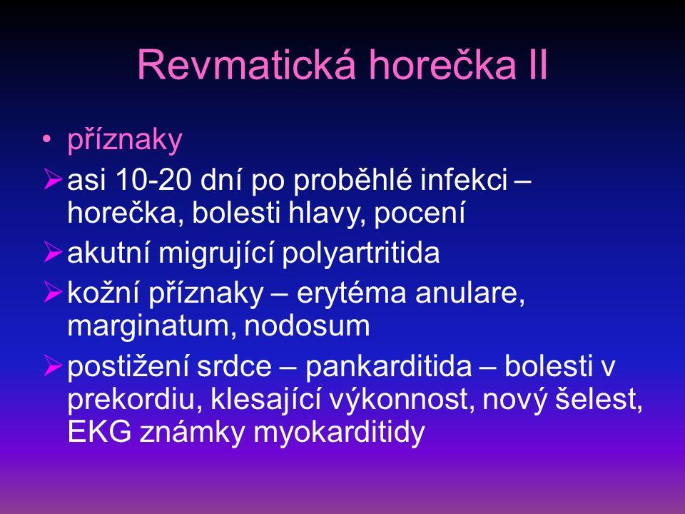 Revmatická horečka II příznaky