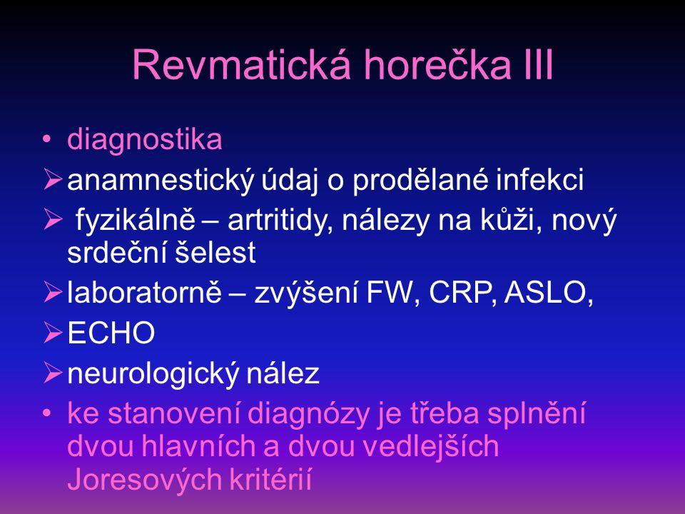 Revmatická horečka III