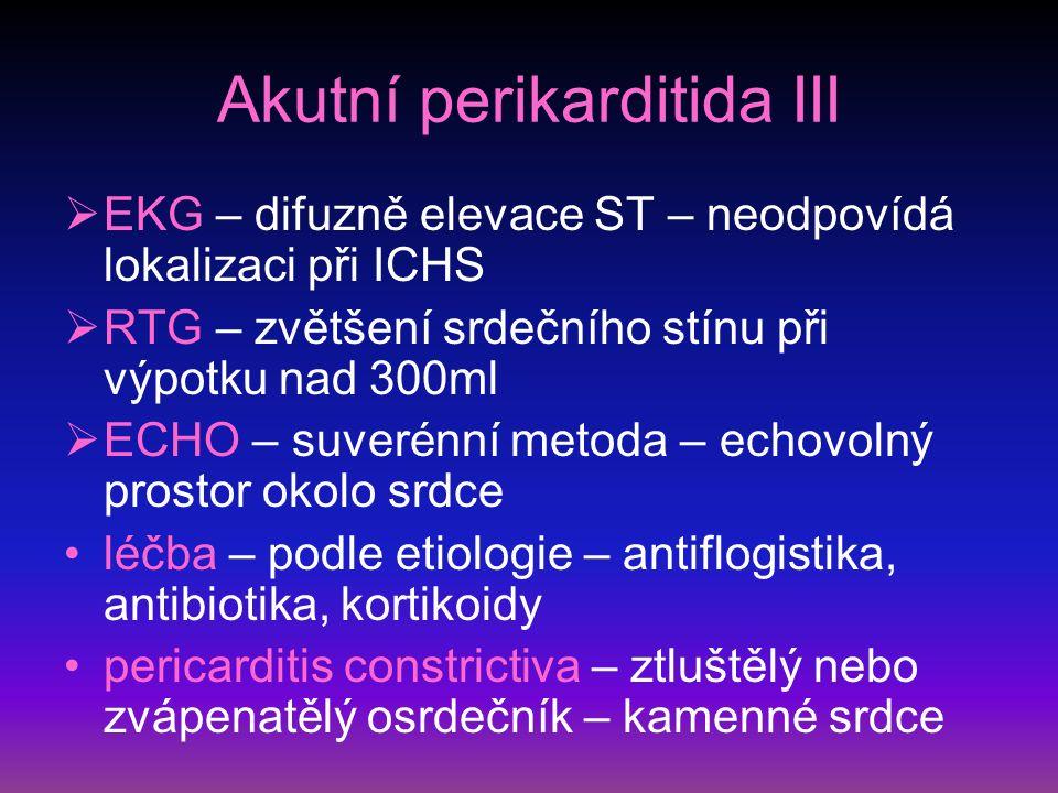 Akutní perikarditida III