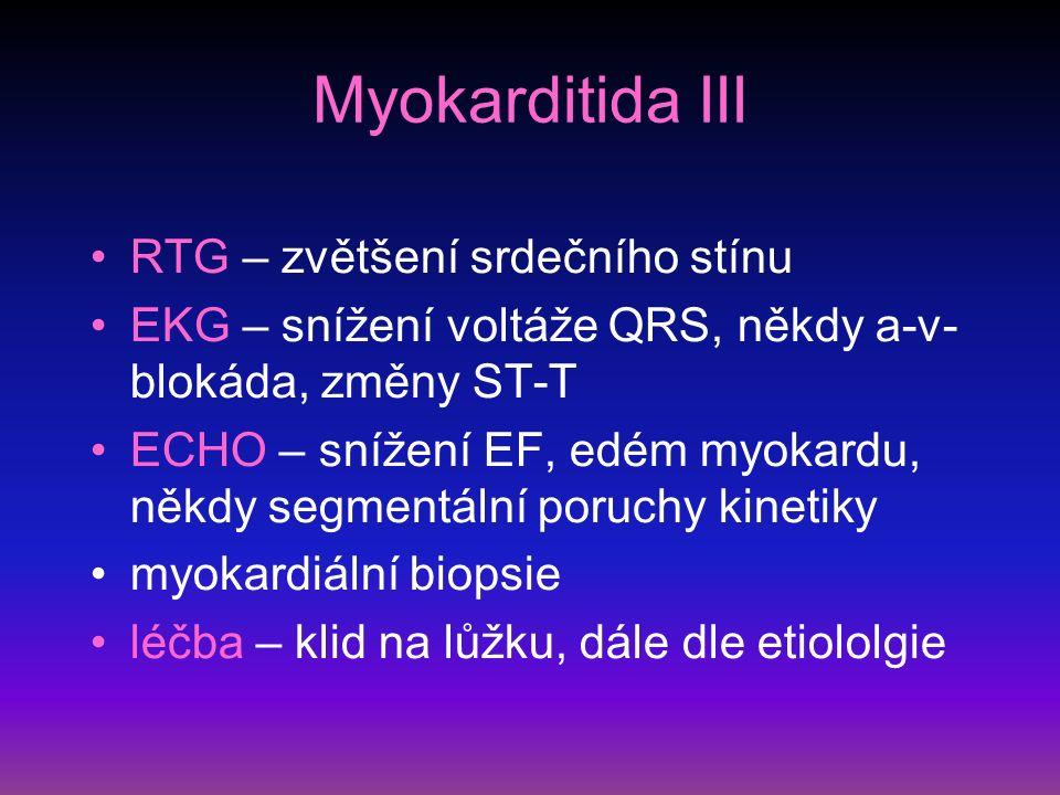 Myokarditida III RTG – zvětšení srdečního stínu