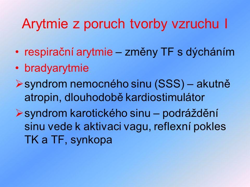 Arytmie z poruch tvorby vzruchu I
