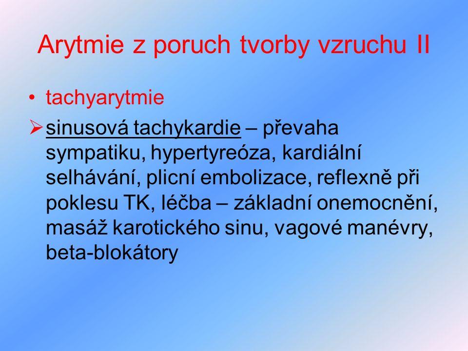 Arytmie z poruch tvorby vzruchu II