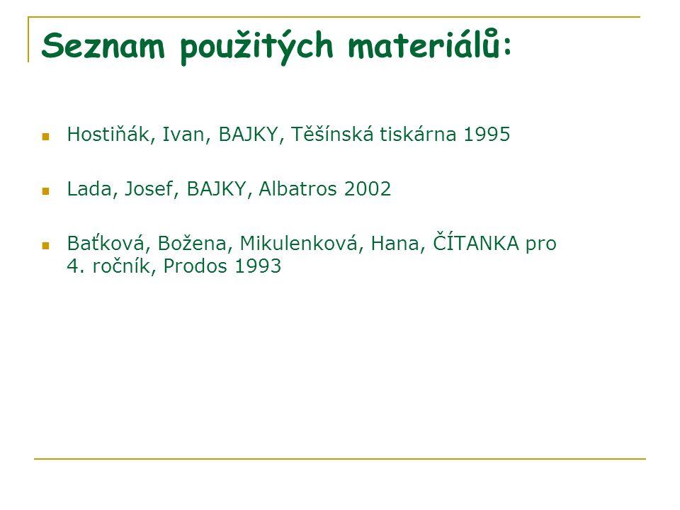 Seznam použitých materiálů: