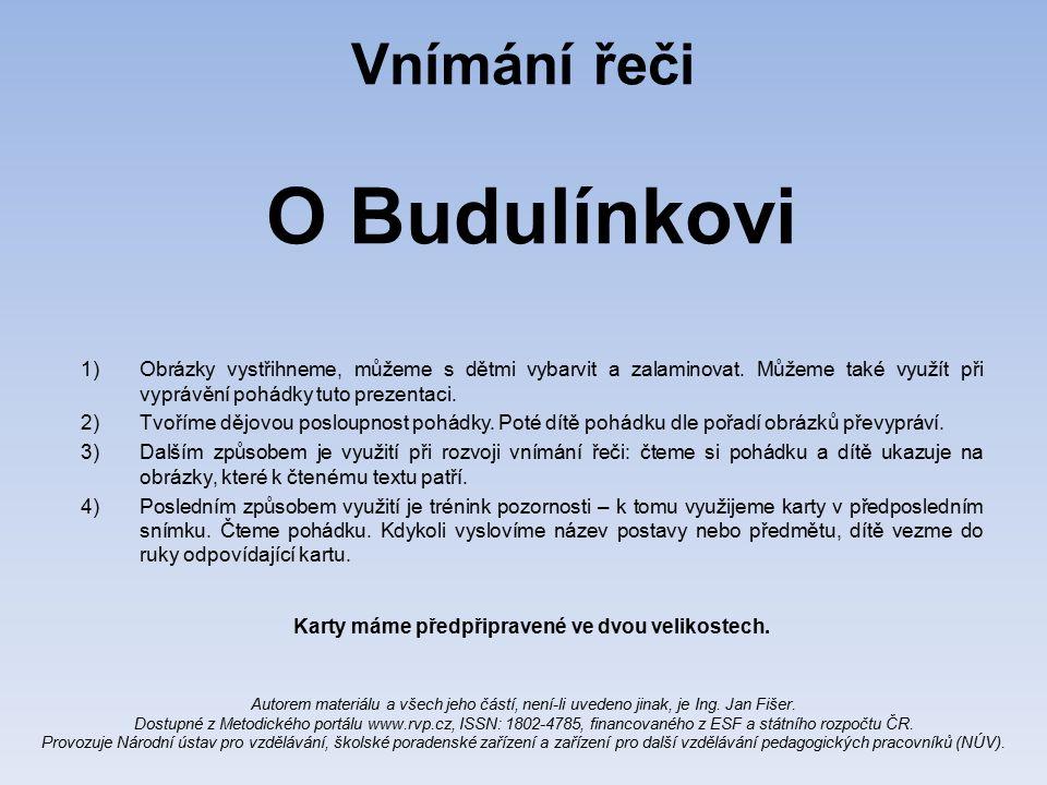 Vnímání řeči O Budulínkovi