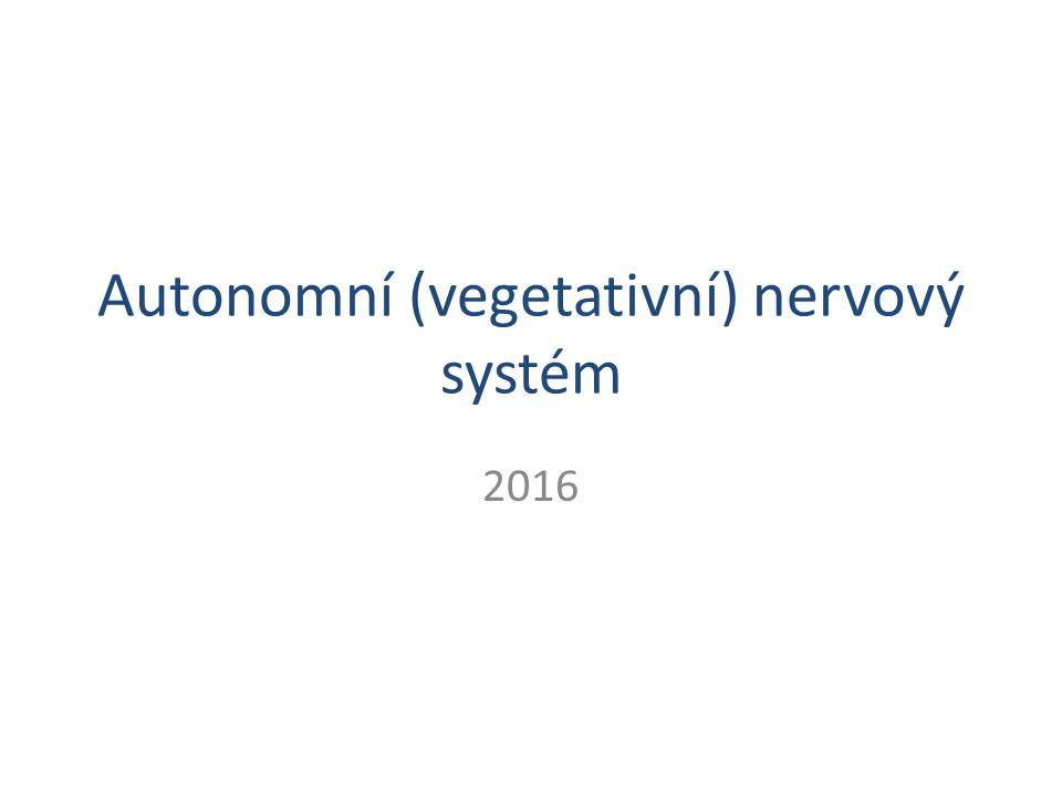 Autonomní (vegetativní) nervový systém